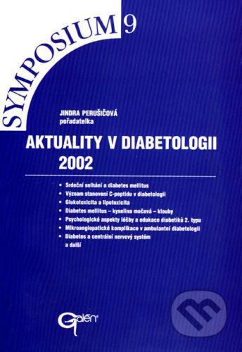 Galén Aktuality v diabetologii 2002 - Jindra Perušičová cena od 111 Kč