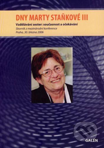 Galén Dny Marty Staňkové III - Eva Marková cena od 60 Kč