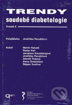 Galén Trendy soudobé diabetologie 8 - Jindřiška Perušičová, cena od 300 Kč