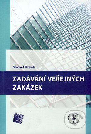 Galén Zadávání veřejných zakázek - Michal Krenk cena od 176 Kč