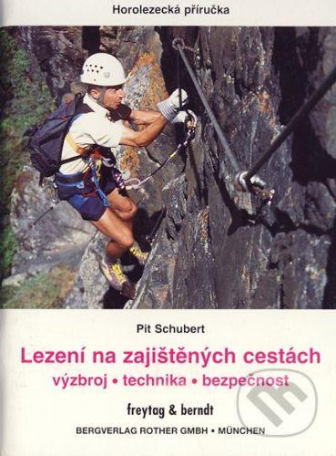 Schubert Pit: Lezení na zajištěných cestách cena od 120 Kč