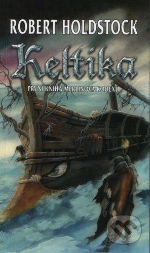 Polaris Keltika - Robert Holdstock cena od 223 Kč