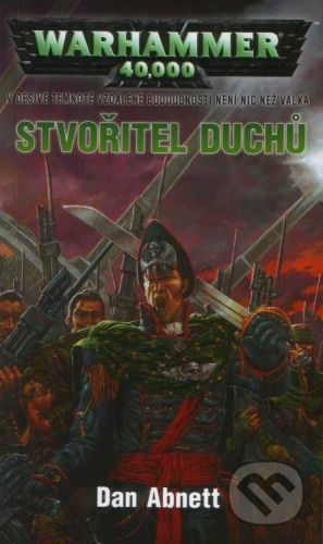 Dan Abnett: Warhammer 40 000 - Stvořitel duchů cena od 219 Kč