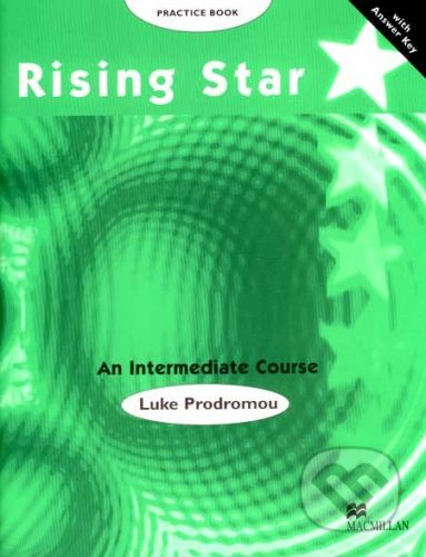 MacMillan Rising Star - An Intermediate Course - Practice Book - Luke Prodromou cena od 239 Kč