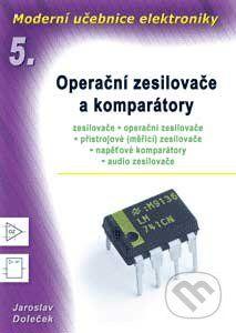 BEN - technická literatura Moderní učebnice elektroniky 5 - Jaroslav Doleček cena od 304 Kč