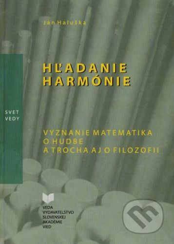 VEDA Hľadanie harmónie - Ján Haluška cena od 165 Kč