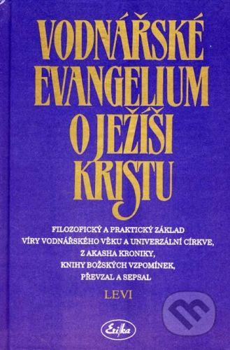 Erika Vodnářské evangelium o Ježíši Kristu - cena od 237 Kč