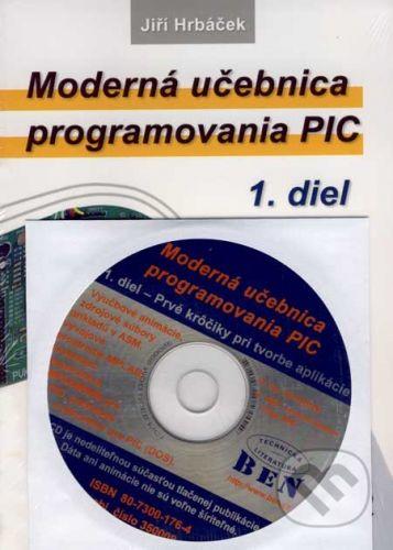 BEN - technická literatura Moderná učebnica programovania PIC + CD - Jiří Hrbáček cena od 154 Kč