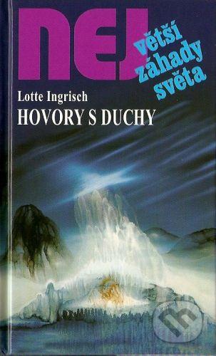 Dialog Hovory s duchy - Lotte Ingrisch cena od 139 Kč