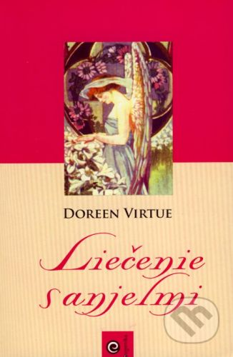 Doreen Virtue: Liečenie s anjelmi cena od 226 Kč