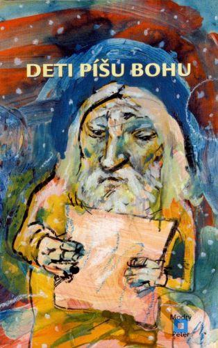 Modrý Peter Deti píšu Bohu - Eric Marshall, Stuart Hample cena od 130 Kč