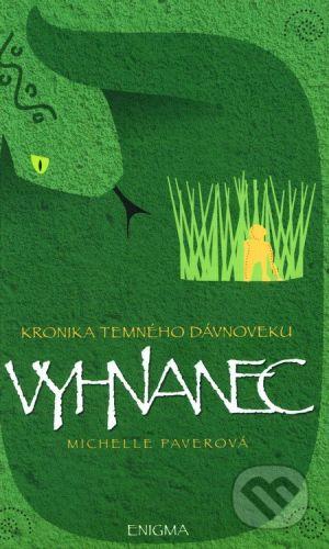 Enigma Kronika temného dávnoveku IV. - Vyhnanec - Michelle Paverová cena od 199 Kč