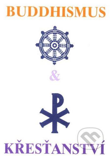 CAD PRESS Buddhismus a křesťanství - Prof. Glasenapp, Mistr Kaisen cena od 105 Kč