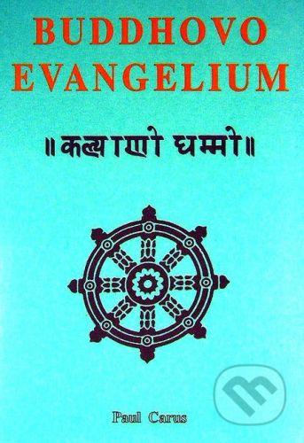 CAD PRESS Buddhovo evangelium - Paul Carus cena od 141 Kč
