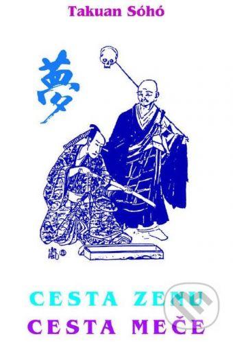 CAD PRESS Cesta zenu - Cesta meče - Mistr Takuan Sóhó cena od 171 Kč