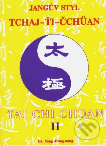 CAD PRESS Jangův styl tchaj-ťi čchüan 2. - Yang Jwing-ming cena od 197 Kč