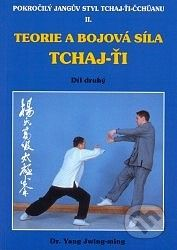 CAD PRESS Teorie a bojová síla Tchaj-ťi II. - Yang Jwing-ming cena od 218 Kč
