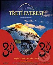 freytag&berndt Třetí Everest - Pavel Bém, Rudolf Švaříček cena od 1174 Kč