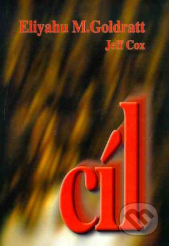 InterQuality Cíl - Proces trvalého zlepšování - Eliyahu M. Goldratt, Jeff Cox cena od 380 Kč