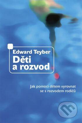 Návrat domů Děti a rozvod - Edward Teyber cena od 226 Kč