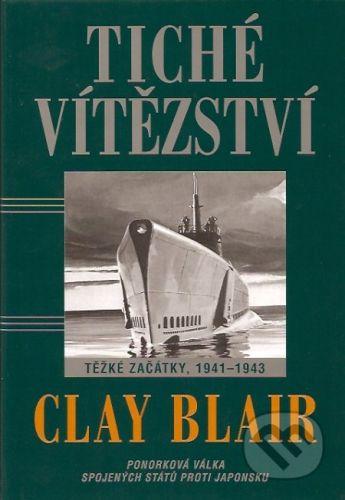 Návrat Tiché vítězství - Clay Blair cena od 464 Kč