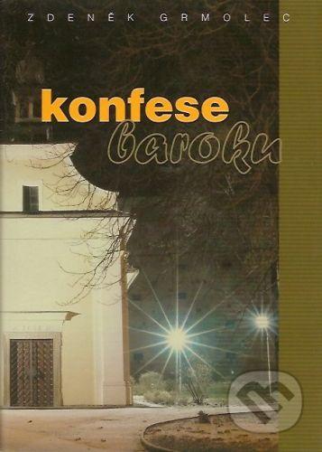 Albert Konfese baroku - Zdeněk Grmolec cena od 157 Kč