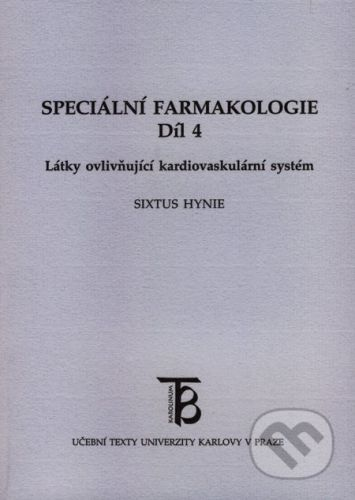 Karolinum Speciální farmakologie 4 - Sixtus Hynie cena od 176 Kč