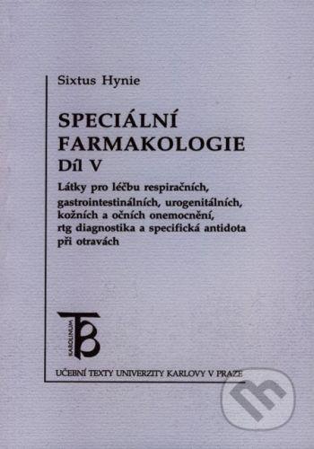 Karolinum Speciální farmakologie 5 - Sixtus Hynie cena od 125 Kč