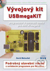 BEN - technická literatura Vývojový kit USBmegaKIT - David Matoušek cena od 292 Kč