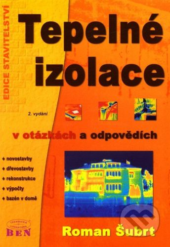 BEN - technická literatura Tepelné izolace v otázkách a odpovědích - Roman Šubrt cena od 188 Kč