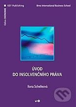 Key publishing Úvod do insolvenčního práva - Ilona Schelleová cena od 192 Kč