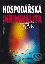 Key publishing Hospodářská kriminalita - Marek Fryšták cena od 343 Kč