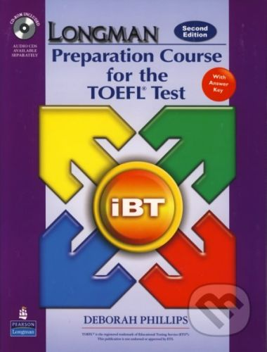Longman Preparation Course for the TOEFL® Test: iBT - Deborah Phillips cena od 1 320 Kč