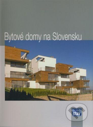 Eurostav Bytové domy na Slovensku - Andrea Bacová cena od 494 Kč