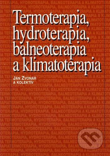 Osveta Termoterapia, hydroterapia, balneoterapia a klimatoterapia - Ján Zvonár a kolektív cena od 118 Kč
