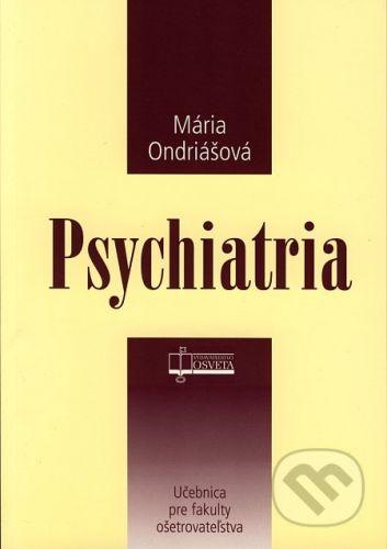 Osveta Psychiatria - Mária Ondriášová cena od 72 Kč