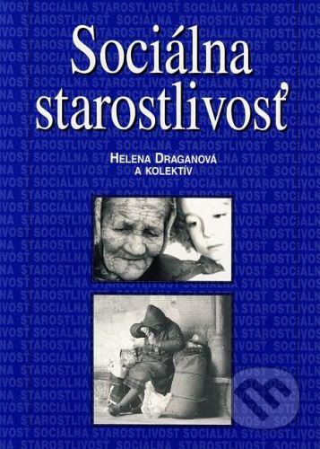 Osveta Sociálna starostlivosť - Helena Draganová a kolektív autorov cena od 128 Kč