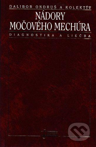 Osveta Nádory močového mechúra - Dalibor Ondruš a kolektív cena od 25 Kč