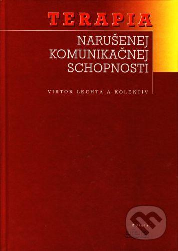 Osveta Terapia narušenej komunikačnej schopnosti - Viktor Lechta a kolektív cena od 50 Kč