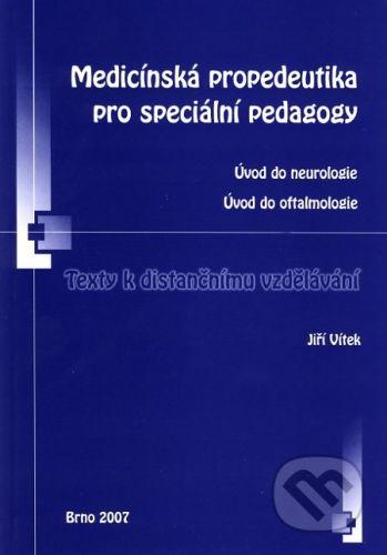 Paido Medicínská propedeutika pro speciální pedagogy - Jiří Vítek cena od 129 Kč