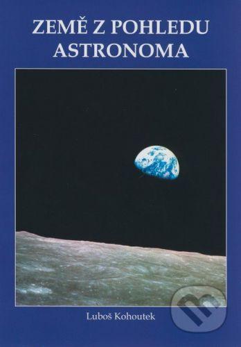 Aldebaran Země z pohledu astronoma - Luboš Kohoutek cena od 48 Kč