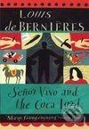 Vintage Senor Vivo & The Coca Lord - Louis De Bernieres cena od 152 Kč