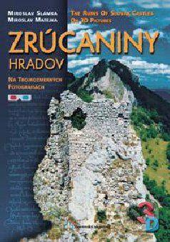 Slovenský skauting Zrúcaniny hradov na trojrozmerných fotografiách - cena od 377 Kč