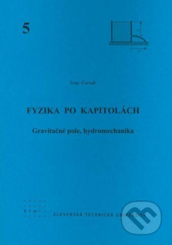 STU Fyzika po kapitolách 5 - Ivan Červeň cena od 75 Kč