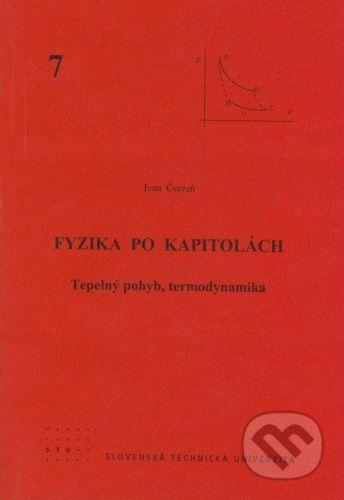 STU Fyzika po kapitolách 7 - Ivan Červeň cena od 85 Kč