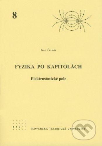 STU Fyzika po kapitolách 8 - Ivan Červeň cena od 73 Kč