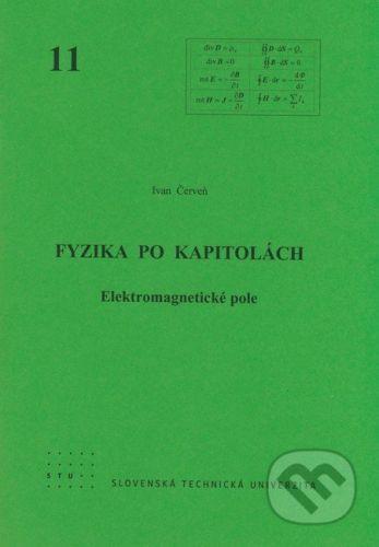 STU Fyzika po kapitolách 11 - Ivan Červeň cena od 110 Kč