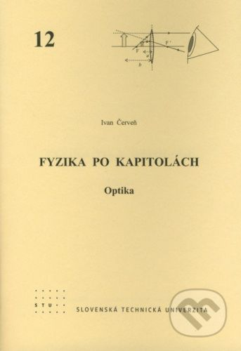 STU Fyzika po kapitolách 12 - Ivan Červeň cena od 76 Kč