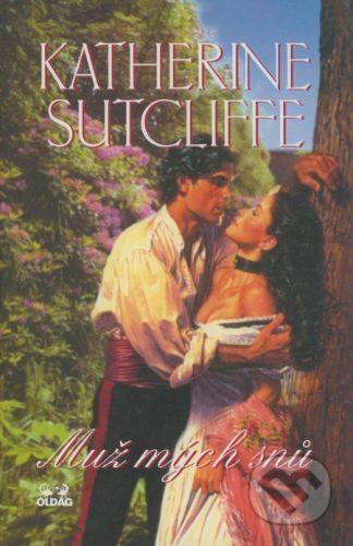 Katherine Sutcliffe: Muž mých snů cena od 210 Kč