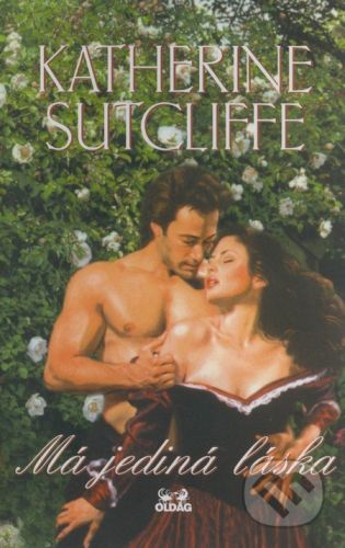 Katherine Sutcliffe: Má jediná láska cena od 143 Kč